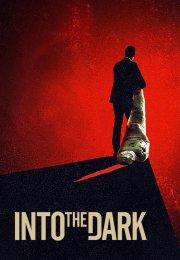 Into the dark 2. Sezon 2. Bölüm