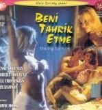 Beni Tahrik Etme Türkçe Dublaj Erotik Filmi İzle reklamsız izle